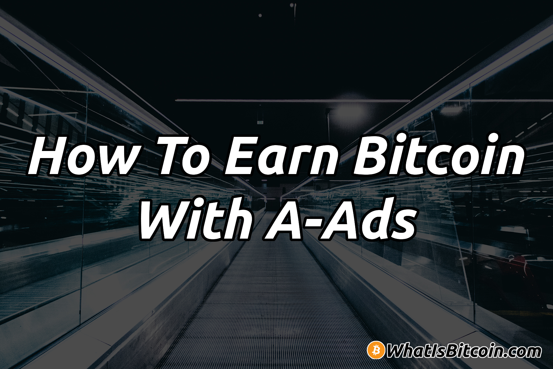 How To Earn Bitcoin With A-Ads