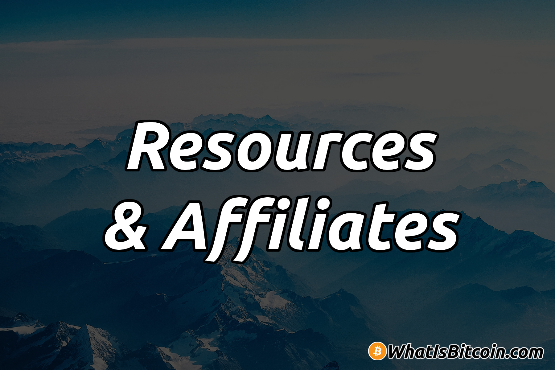 Resources & Affiliates - What Is Bitcoin?